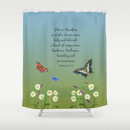 Colossian 3 12 Put On a Heart of Compassion, Kindness  Swallowtail Butterfly Daisies Vetch Shower Curtain