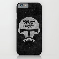 Execute Every Order Slim Case iPhone 6s