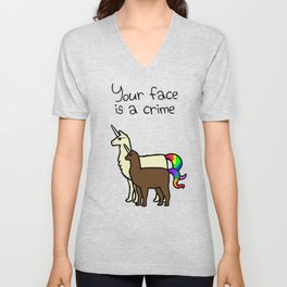 Your Face Is A Crime (Llamacorn and Alpacacorn) Unisex V-Neck