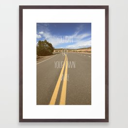 it's your way Framed Art Print