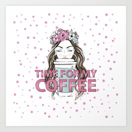 Time for my Coffee Art Print