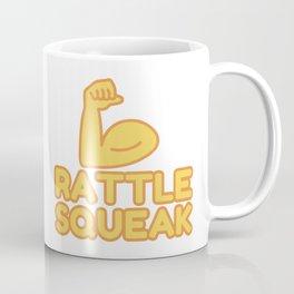 RATTLE SQUEAK - funny job gift Coffee Mug