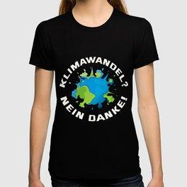Klimawandel Nein Danke T-shirt