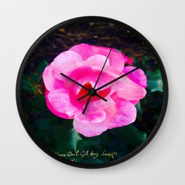 Pink Roses Don't Get Any Love - Pink Rose Wall Clock