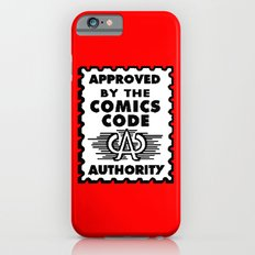 Approved by the Comics Code Slim Case iPhone 6s