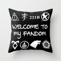 fandom Throw Pillows featuring Welcome To My Fandom by Lunil