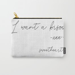 I want a kiss (bisous) Carry-All Pouch