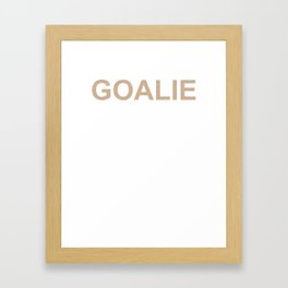 Lacrosse Goalie Craziest Player on Team LAX Sport G.O.A.T Lacrosse Player Lacrosse Game ReLAX Steeze Framed Art Print