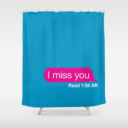imissyou Shower Curtain