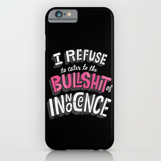 The Bullshit of Innocence  iPhone & iPod Case