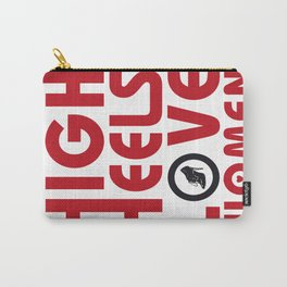High Heels, Shoes and Women, a love story ! Carry-All Pouch