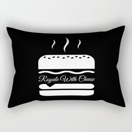 Royale with cheese Rectangular Pillow