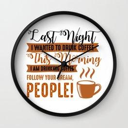 Follow Your Dream Wall Clock
