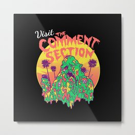 Visit the Comment Section Metal Print