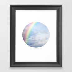 Every Storm Runs Out of Rain Framed Art Print