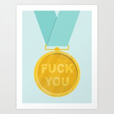 Fuck You Medal Art Print