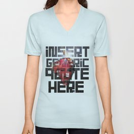 To Quote is To Lie Unisex V-Neck