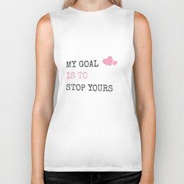 My Goal Is To Stop Yours Goalie Defender Biker Tank