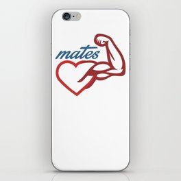 - Mates iPhone Skin