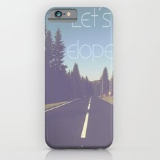 Let's elope! iPhone 6s Slim Case