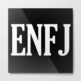 ENFJ Personality Type Metal Print