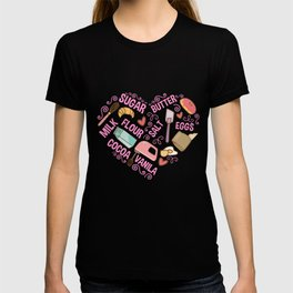 Baking Love Baker Tools Pastry Chef Butter Eggs T-shirt