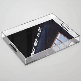 Police call box Acrylic Tray