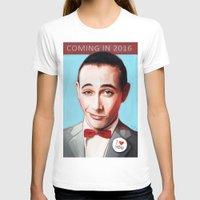 pee wee T-shirts featuring Pee-Wee Herman Is Back by lensebender