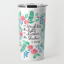 The Brighter the Light Travel Mug