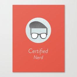 Certified Nerd Canvas Print