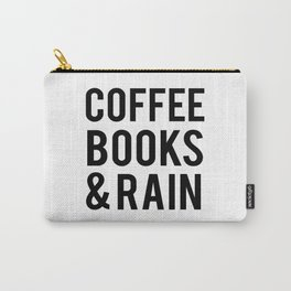 Coffee Books And Rain Carry-All Pouch