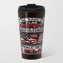 Fall in or get out Travel Mug