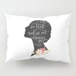 I am no Bird - Charlotte Bronte's Jane Eyre Pillow Sham