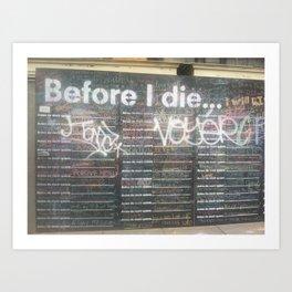 Before I Die Art Print