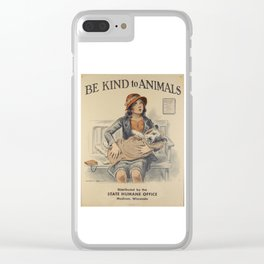 Be Kind To Animals 4 Clear iPhone Case