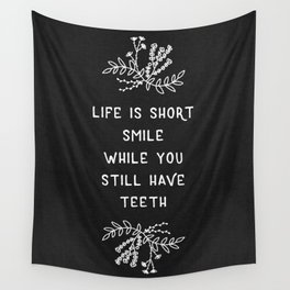 Life Is Short BW Wall Tapestry