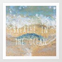 Breathe in the Ocean Art Print