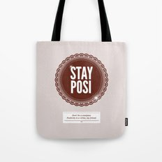 Stay Posi Tote Bag