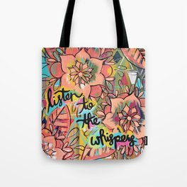 Listen to the Whispers Tote Bag