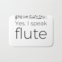 I speak flute Bath Mat