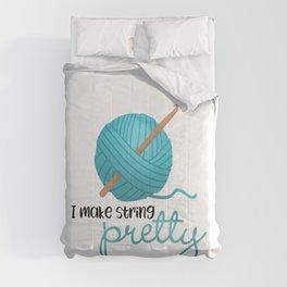 I Make String Pretty - Crochet Hook And Yarn Comforters