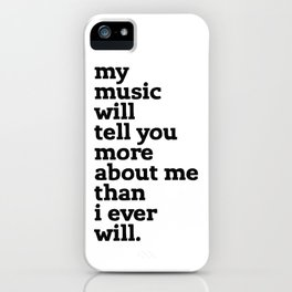 my music tells all iPhone Case