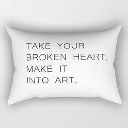 take your broken heart Rectangular Pillow