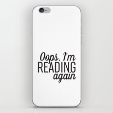 Oops, I'm Reading Again iPhone & iPod Skin