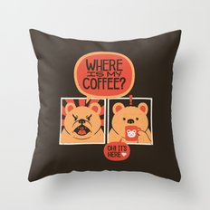 Where is my Coffee Throw Pillow
