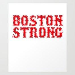 Boston Strong Red Sox World Series Champions Championship Ortiz husband T-Shirts Art Print