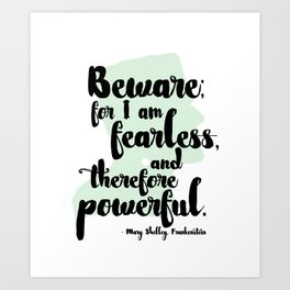 Frankenstein + Mary Shelley Quote #1 Art Print