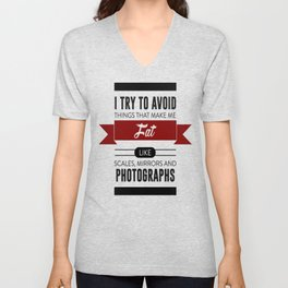 Scales Mirrors Photographs Make Me Fat Unisex V-Neck