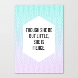 She Is Fierce Canvas Print