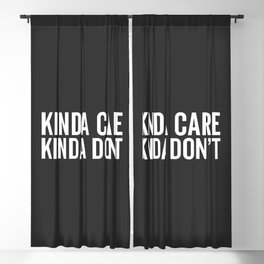 Kinda Care Funny Quote Blackout Curtain